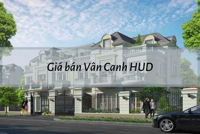 Giá bán dự án Vân Canh HUD