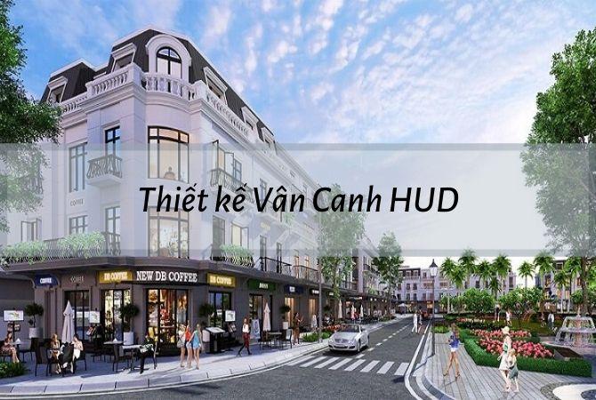 Thiết kế dự án Vân Canh HUD