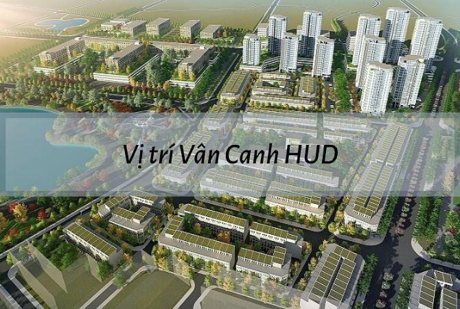 Vị trí dự án Vân Canh HUD