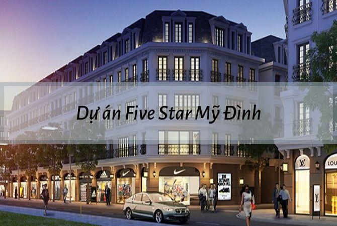 Tổng thể dự án Five Star Mỹ Đình – Khu đô thị Vân Canh HUD