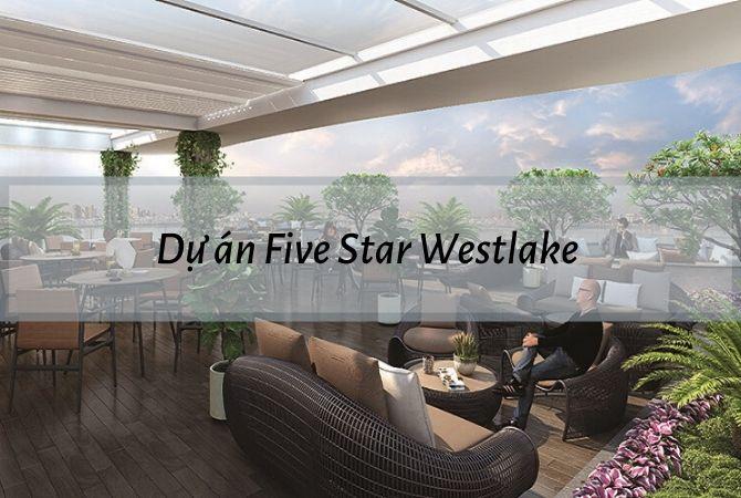 Tổng thể dự án Five Star West Lake – Khu đô thị Vân Canh HUD
