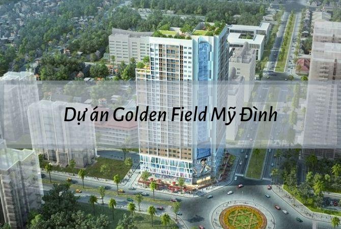 Tổng thể dự án Golden Field Mỹ Đình – Khu đô thị Vân Canh HUD