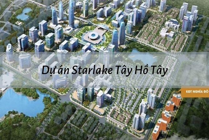 Tổng thể dự án Starlake Tây Hồ Tây – Khu đô thị Vân Canh HUD