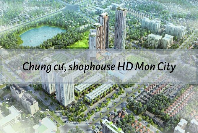 Tổng thể dự án Chung cư, Shophouse: HD Mon City – Khu đô thị Vân Canh HUD