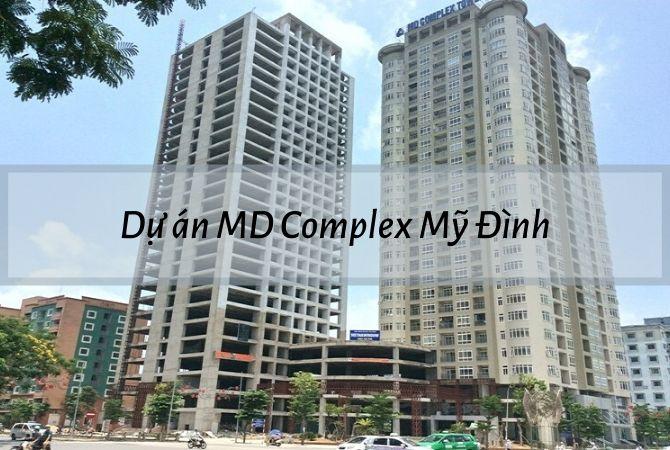 Tổng thể dự án MD Complex Mỹ Đình – Khu đô thị Vân Canh HUD