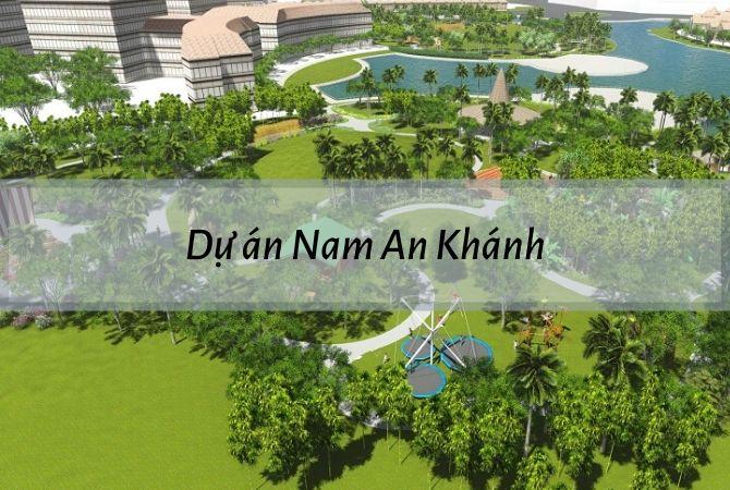 Tổng thể dự án Nam An Khánh Sudico – Khu đô thị Vân Canh HUD