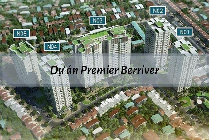 Tổng thể dự án Premier Berriver – Khu đô thị Vân Canh HUD