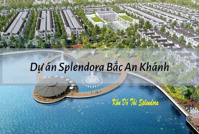 Tổng thể dự án Splendora Bắc An Khánh – Khu đô thị Vân Canh HUD