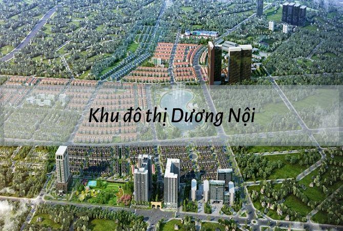 Tổng thể dự án khu đô thị Dương Nội – Khu đô thị Vân Canh HUD